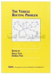 The Vehicle Routing Problem (Monographs on Discrete Mathematics and Applications)